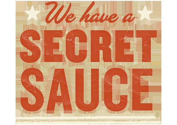 chapps burgers we have a secret sauce